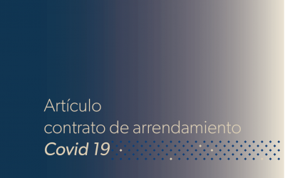 Contratos de Arrendamientos en época de Cuarentena