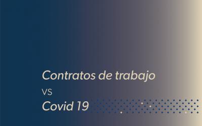 Contrato de trabajo vs Covid-19